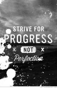 Tập trung vào tiến bộ chứ không phải sự hoàn hảo
